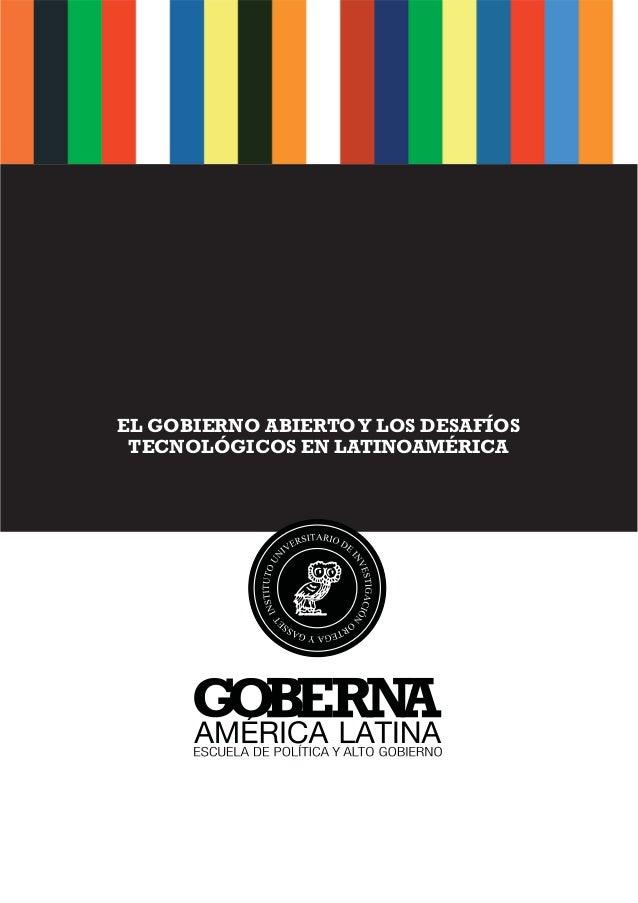 Gobierno abierto y los desafíos tecnológicos en latinoamérica