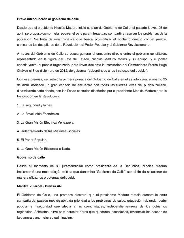 Breve introducción al gobierno de calle Desde que el presidente Nicolás Maduro inició su plan de Gobierno de Calle, el pas...
