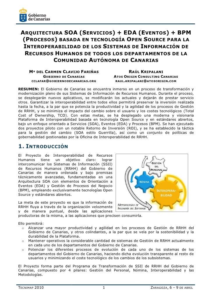 ARQUITECTURA SOA (SERVICIOS) + EDA (EVENTOS) + BPM  (PROCESOS) BASADA EN TECNOLOGÍA OPEN SOURCE PARA LA   INTEROPERABILIDA...