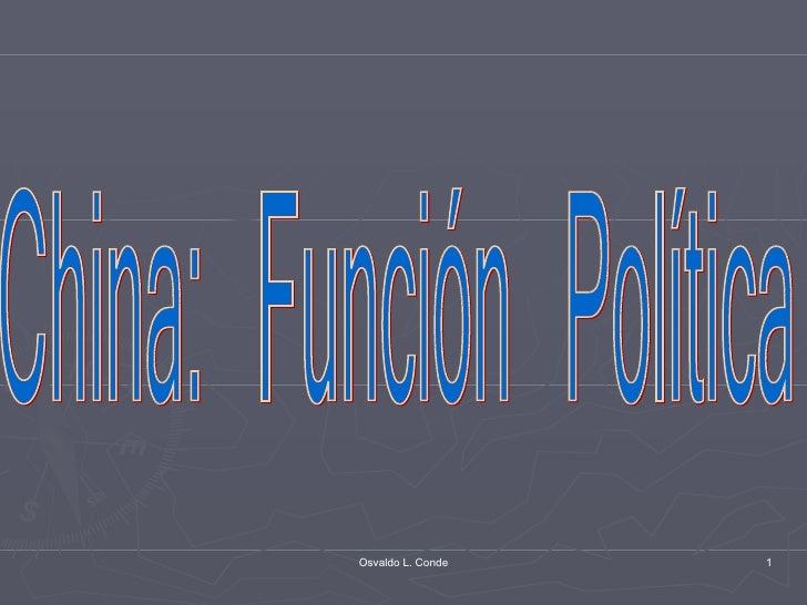 China: Función Política