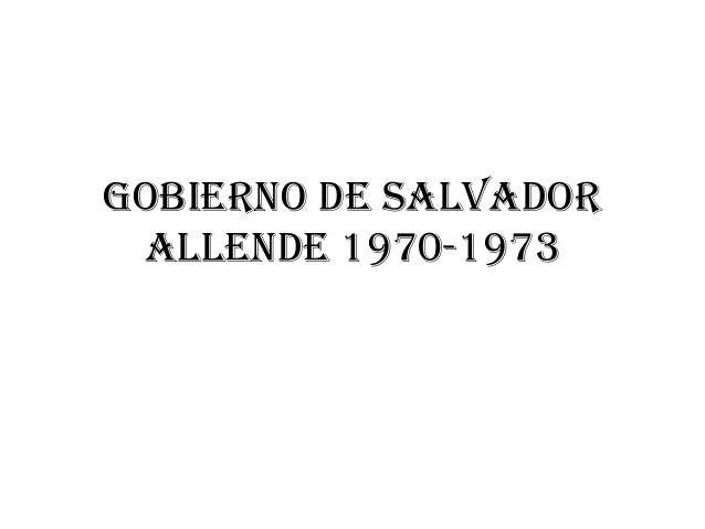 Gobierno de salvador allende 1970-1973