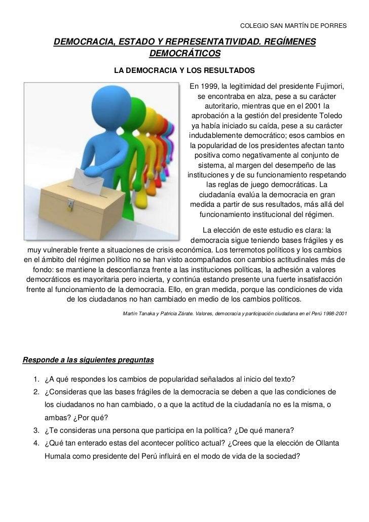 COLEGIO SAN MARTÍN DE PORRES<br />DEMOCRACIA, ESTADO Y REPRESENTATIVIDAD. REGÍMENES DEMOCRÁTICOS<br />LA DEMOCRACIA Y LOS ...