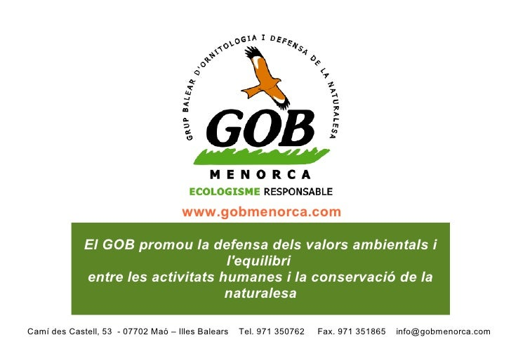 www.gobmenorca.com     ElGOBpromouladefensadelsvalorsambientalsi                                               l'...