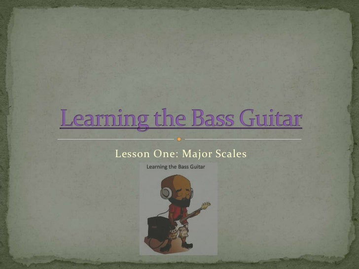 Lesson One: Major Scales