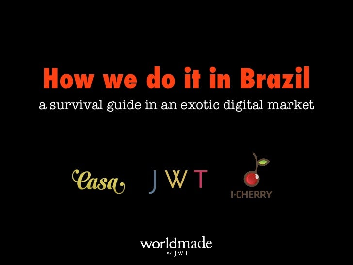 How We Do It in Brazil #SxSW2012