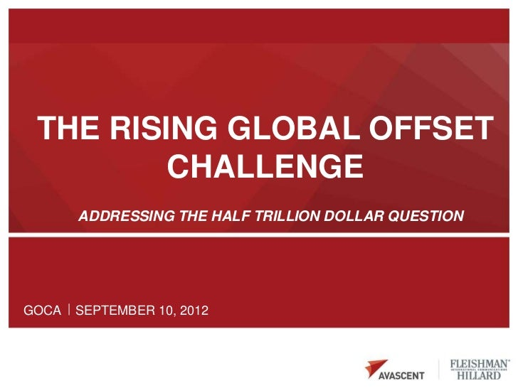 The Rising Global Offset Challenge - addressing the half trillion dollar question