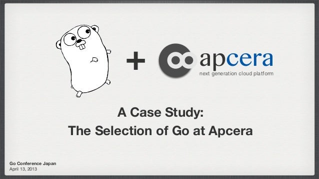 Apcera Case Study: The selection of the Go language