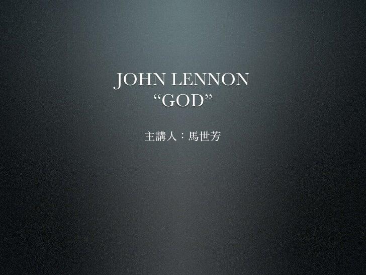 """JOHN LENNON    """"GOD"""""""