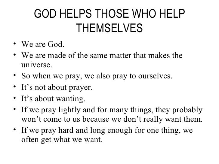 Essay Writing God Helps Those Who Help Themselves