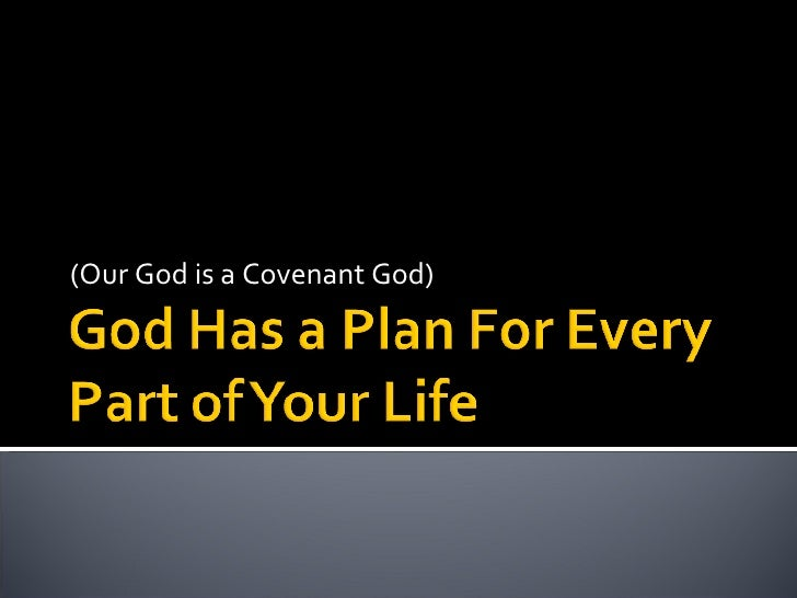 God Has A Plan Week 2 Covenant of Works