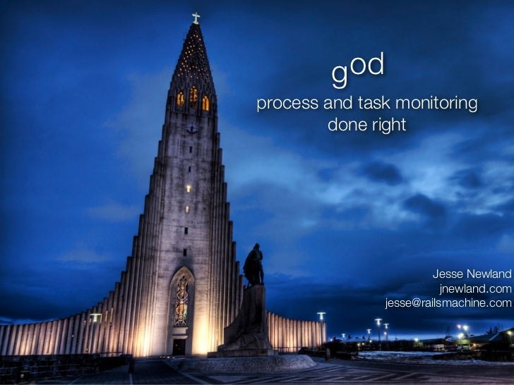 God - Process and Task Monitoring Done Right