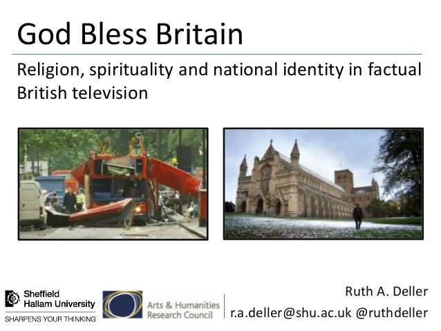 God Bless BritainReligion, spirituality and national identity in factualBritish television                                ...