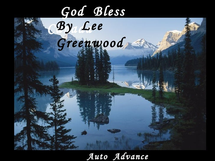 God Bless  By Lee Canada  Greenwood          Auto Advance