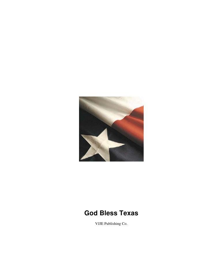 God Bless Texas   VJJE Publishing Co.