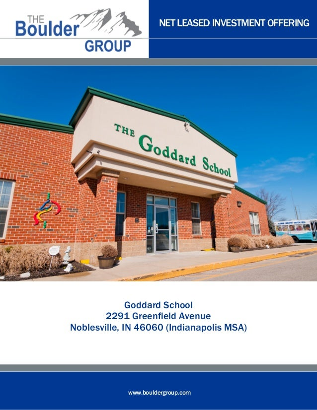 NET LEASED INVESTMENT OFFERING              Goddard School        2291 Greenfield AvenueNoblesville, IN 46060 (Indianapoli...