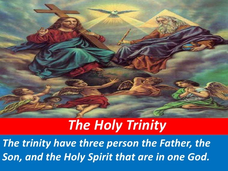 The Holy Trinity                                                                                          <br />The trinit...