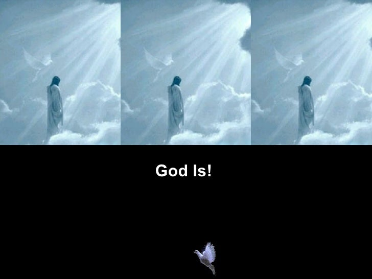 God is !