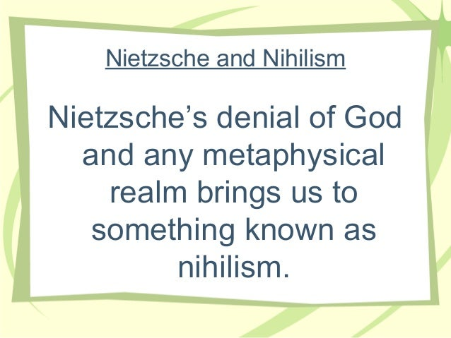 What did Neitsche mean when he said