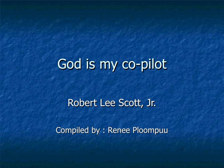 God Is My Co Pilot