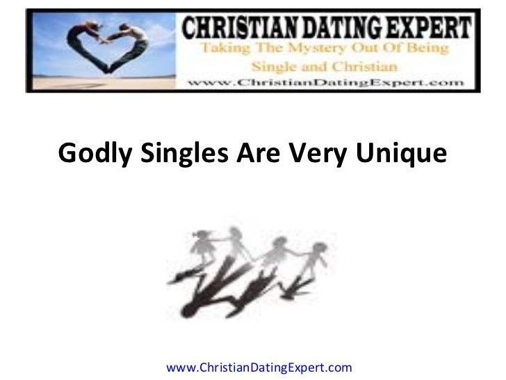 Godly Singles Are Very Unique www.ChristianDatingExpert.com
