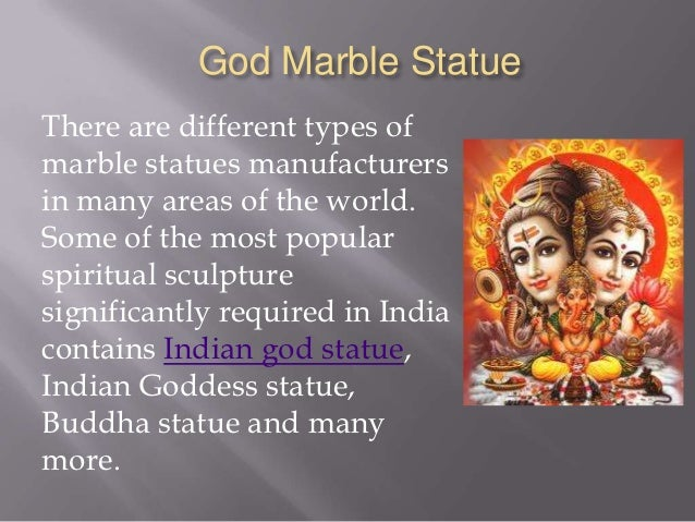 God Marble StatueThere are different types ofmarble statues manufacturersin many areas of the world.Some of the most popul...