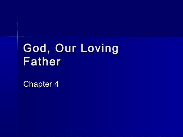 God, our loving father
