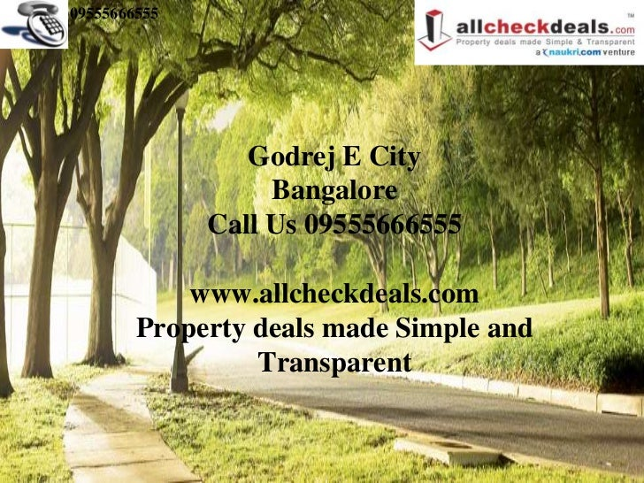 09555666555                 Godrej E City                   Bangalore              Call Us 09555666555            www.allc...