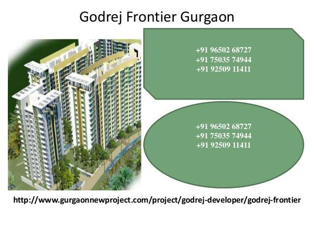 Godrej Frontier Gurgaon +91 96502 68727 +91 75035 74944 +91 92509 11411  +91 96502 68727 +91 75035 74944 +91 92509 11411  ...