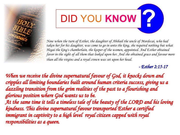 DID YOU KNOW                                             ?                     Now when the turn of Esther, the daughter o...