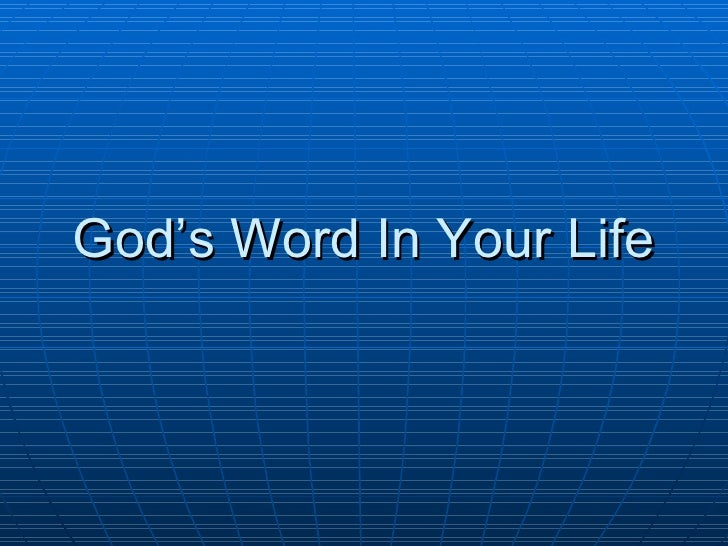 God's Word In Your Life