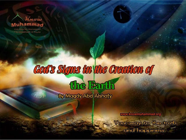 God's (Allah) Signs in the Creation of the Earth