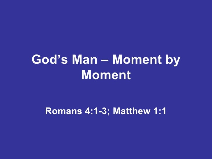 God's Man – Moment by Moment