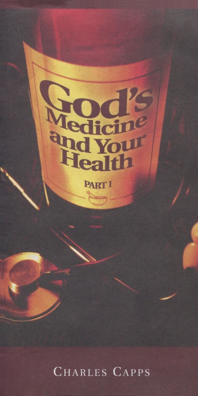God's Medicine and your Health, part 1 - Charles Capps