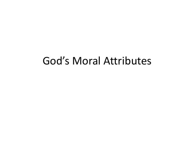 God's moral attributes