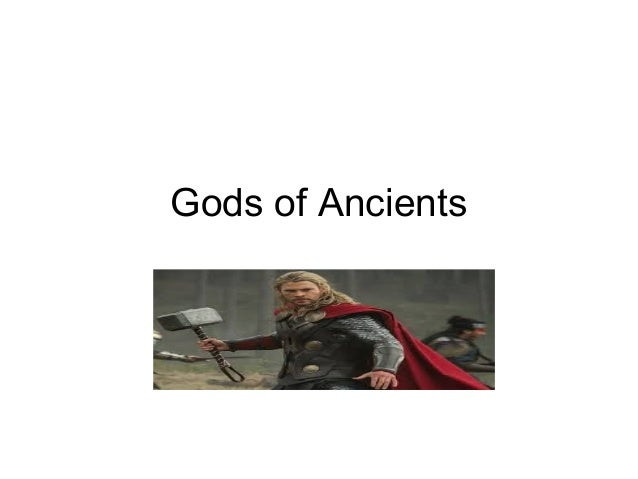 Gods of Ancients