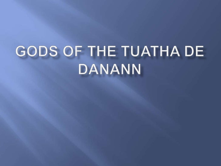 Gods of the tuatha de danann