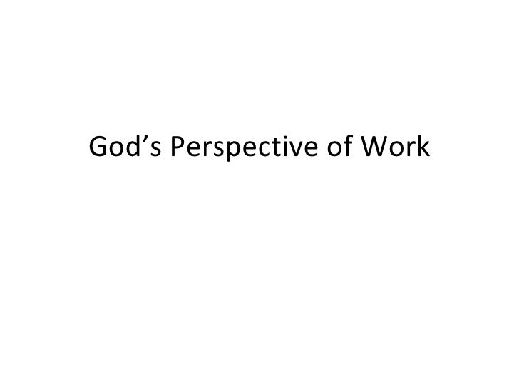 God's Perspective of Work