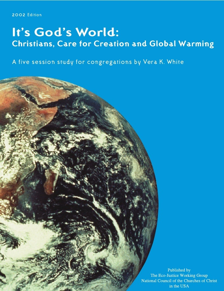 It's God's World: Christians, Care for Creation and Global Warming    Contents      Introduction.............................