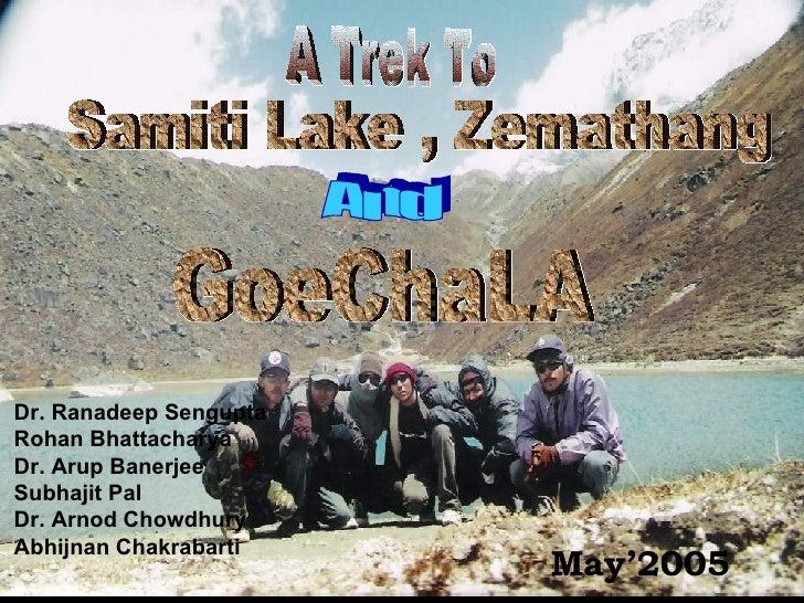 Goechala ( Kanchan Jangha Base Camp )