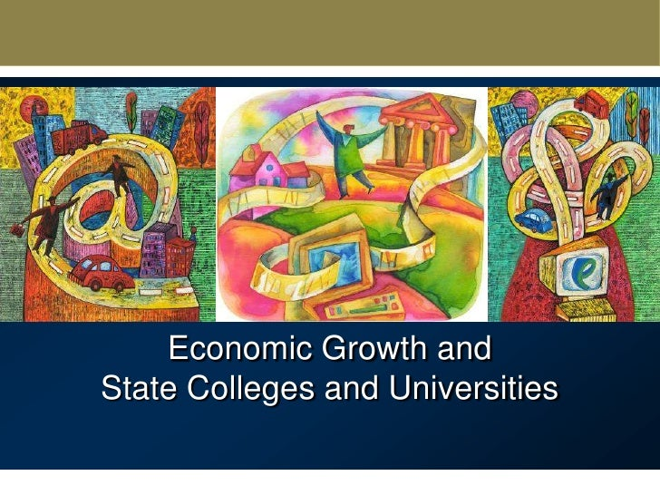 Economic Growth and State Colleges and Universities<br />