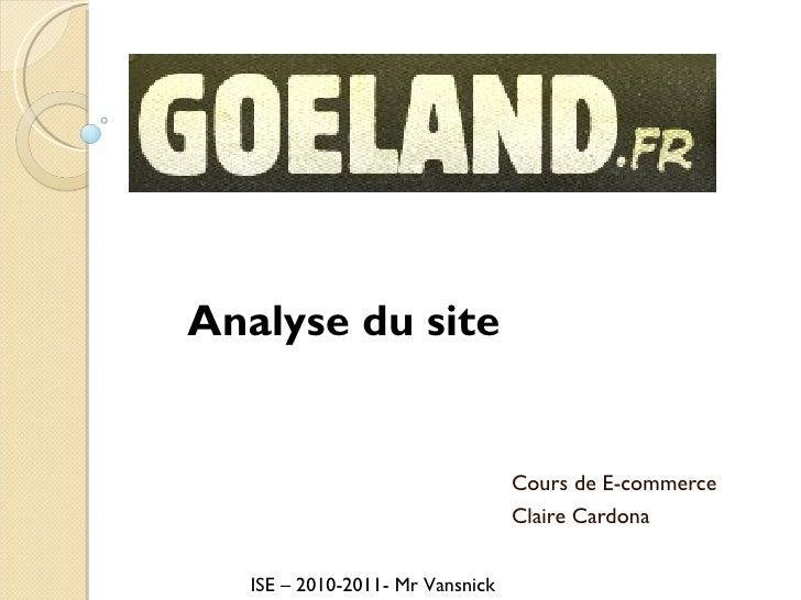 Cours de E-commerce Claire Cardona Analyse du site  ISE – 2010-2011- Mr Vansnick
