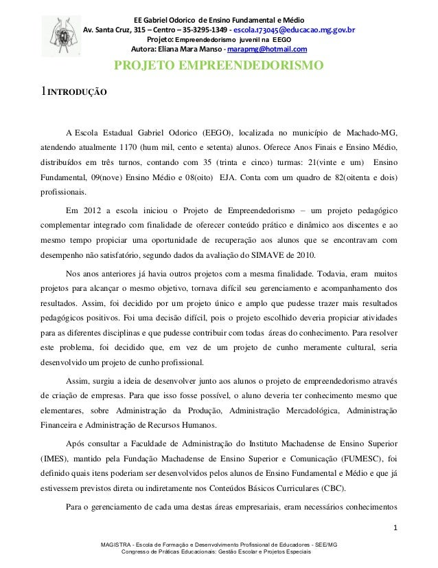 EE Gabriel Odorico de Ensino Fundamental e Médio            Av. Santa Cruz, 315 – Centro – 35-3295-1349 - escola.173045@ed...