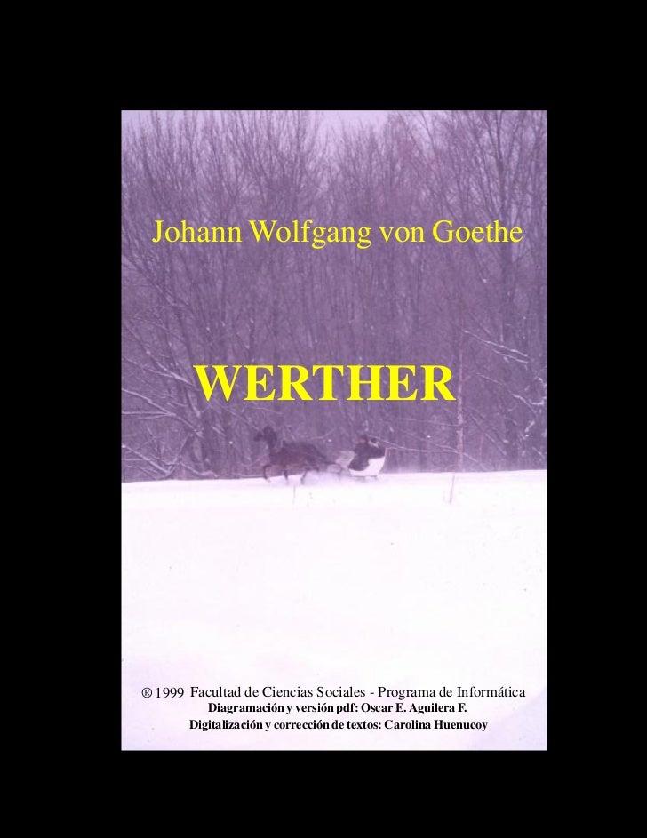 Johann Wolfgang von Goethe: Werther                                                                                       ...