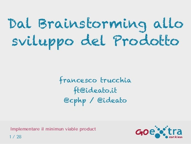 GOextra: implementare il minimum viable product - Francesco Trucchia