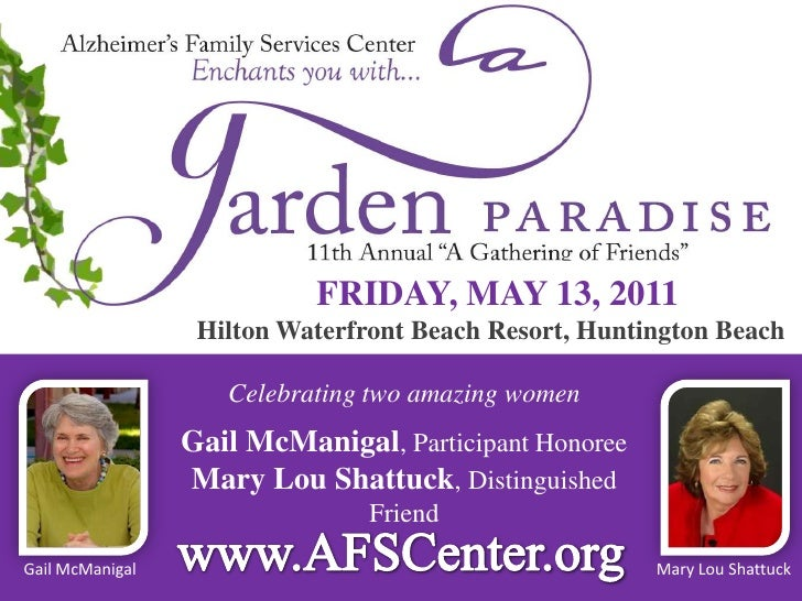FRIDAY, MAY 13, 2011<br />Hilton Waterfront Beach Resort, Huntington Beach<br />Celebrating two amazing women<br />Gail Mc...