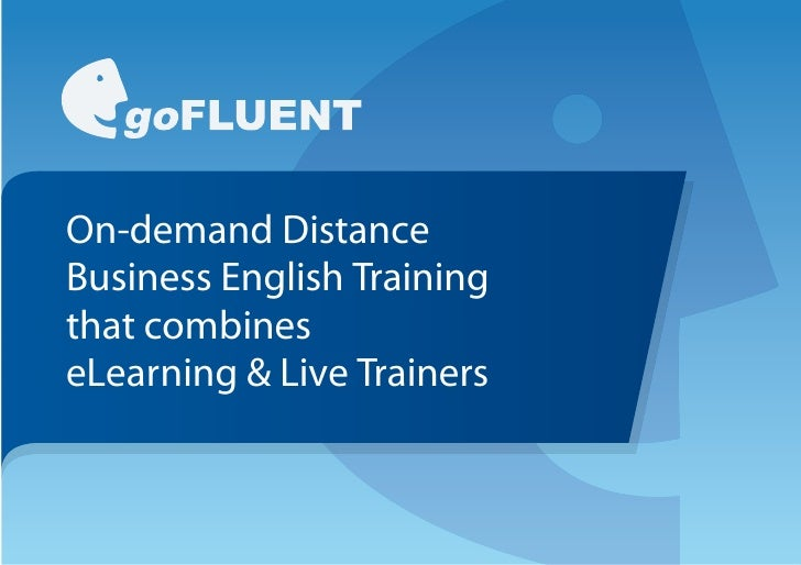On-demand DistanceBusiness English Trainingthat combineseLearning & Live Trainers