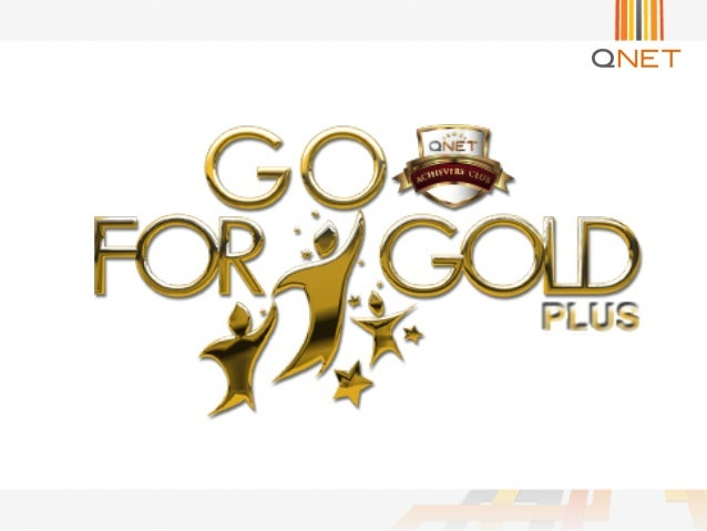 QNET Go For Gold Plus Challenge 2014