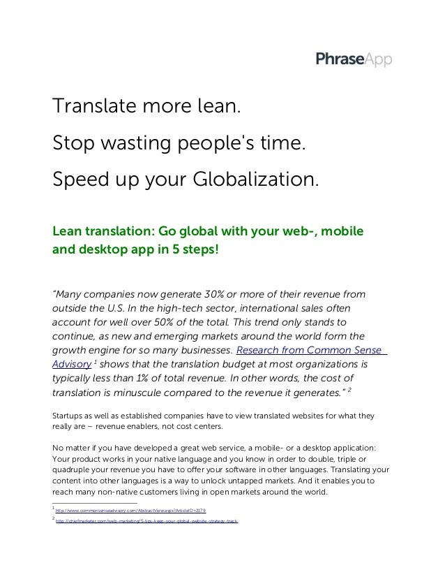 Translate more lean.Stop wasting peoples time.Speed up your Globalization.Lean translation: Go global with your web-, mobi...