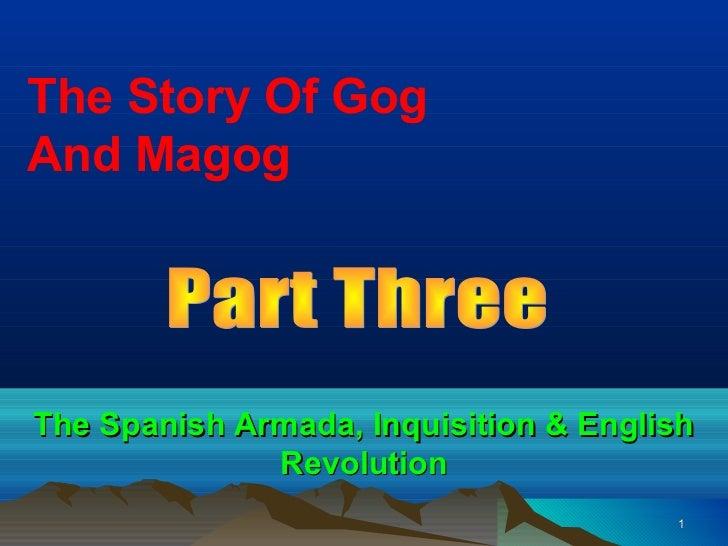 The Story Of GogAnd MagogThe Spanish Armada, Inquisition & English              Revolution                                ...