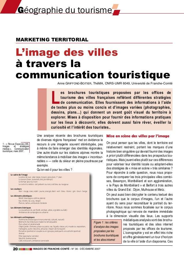 L'image des villes à travers la communication touristique Anne Griffond-Boitier, ThéMA, CNRS-UMR 6049, Université de Franc...